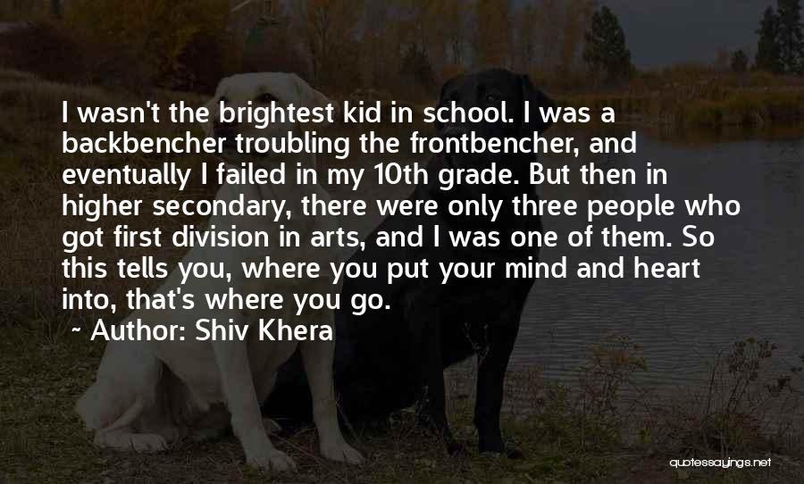 I'm A Kid At Heart Quotes By Shiv Khera