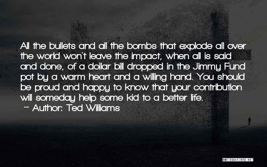 I'm A Kid At Heart Quotes By Ted Williams