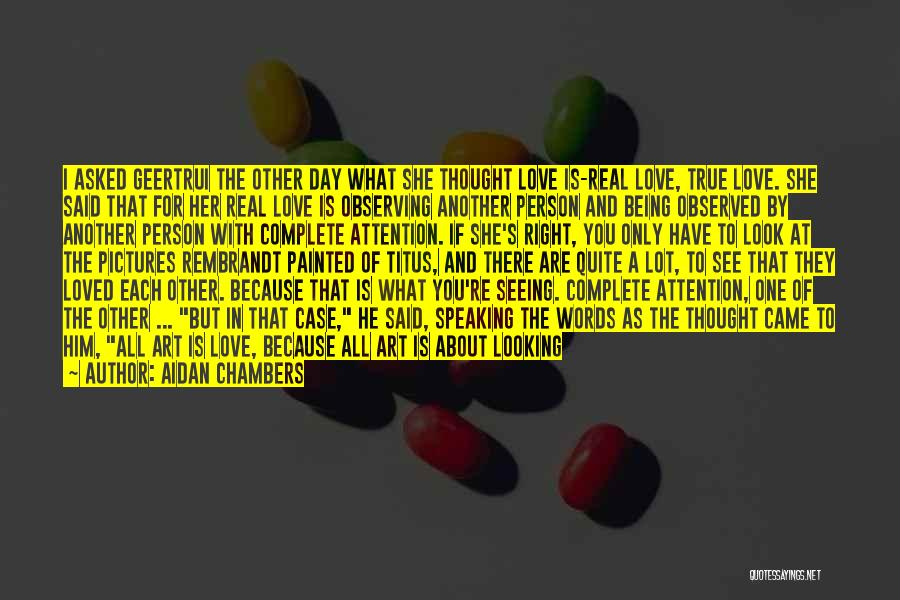 I'm A Love Failure Quotes By Aidan Chambers