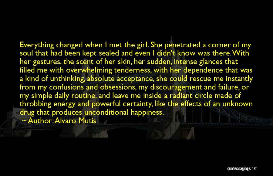 I'm A Love Failure Quotes By Alvaro Mutis