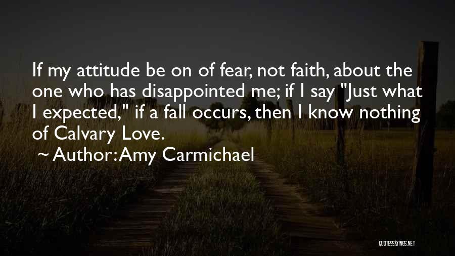 I'm A Love Failure Quotes By Amy Carmichael