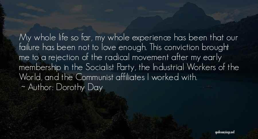 I'm A Love Failure Quotes By Dorothy Day
