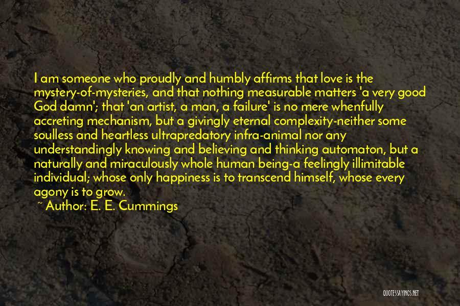 I'm A Love Failure Quotes By E. E. Cummings