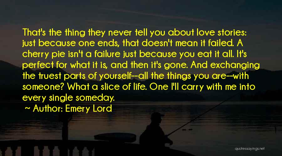 I'm A Love Failure Quotes By Emery Lord