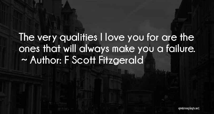 I'm A Love Failure Quotes By F Scott Fitzgerald