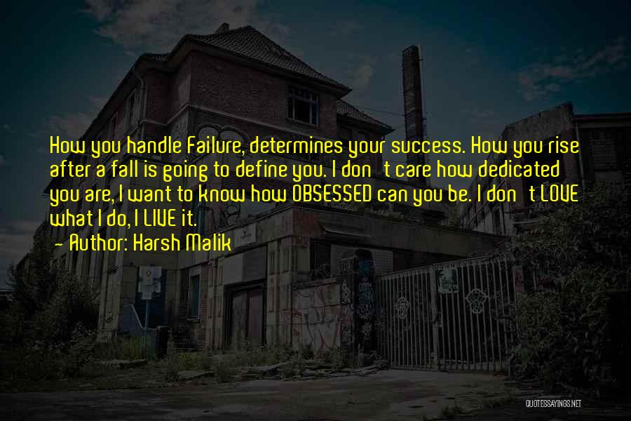 I'm A Love Failure Quotes By Harsh Malik