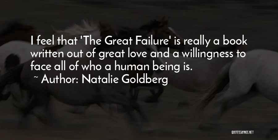 I'm A Love Failure Quotes By Natalie Goldberg