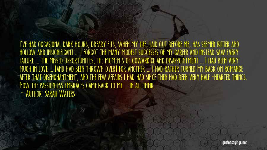 I'm A Love Failure Quotes By Sarah Waters