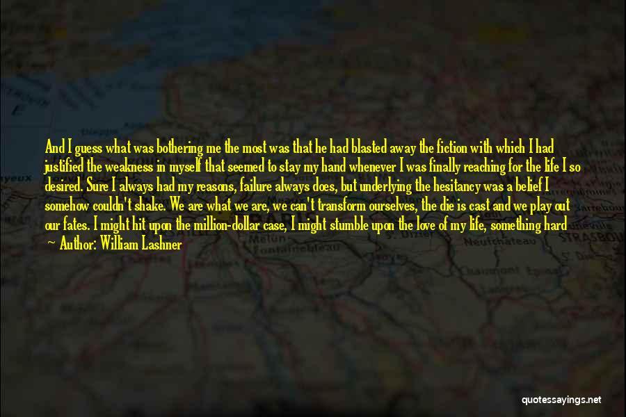I'm A Love Failure Quotes By William Lashner