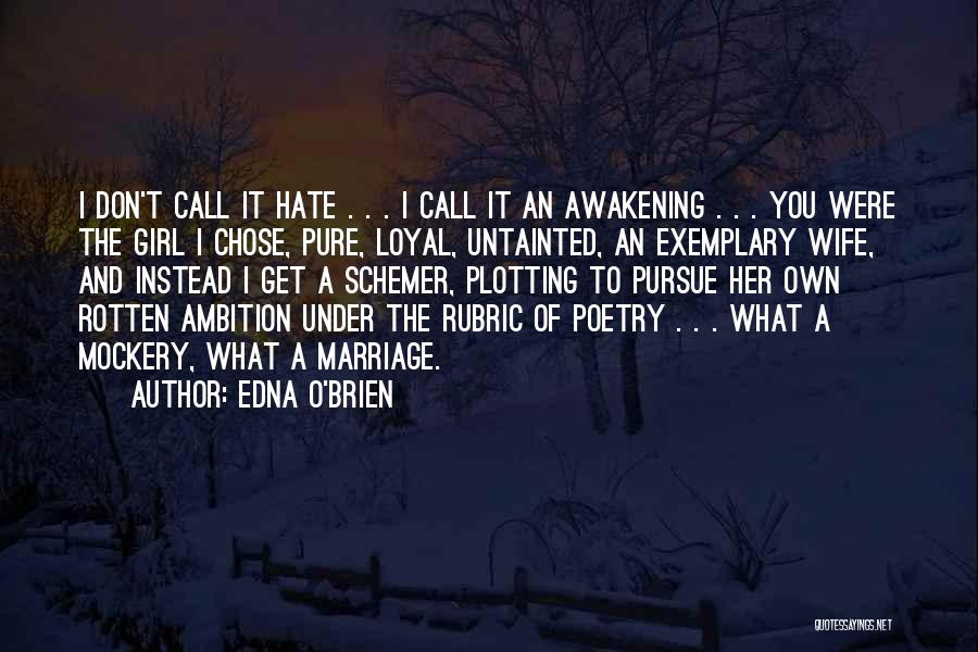 I'm A Loyal Girl Quotes By Edna O'Brien