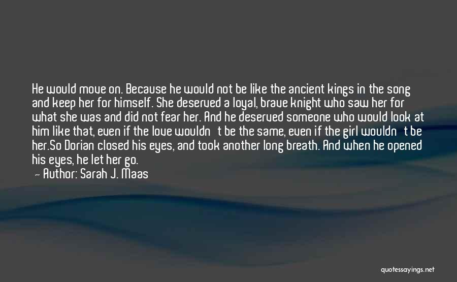 I'm A Loyal Girl Quotes By Sarah J. Maas