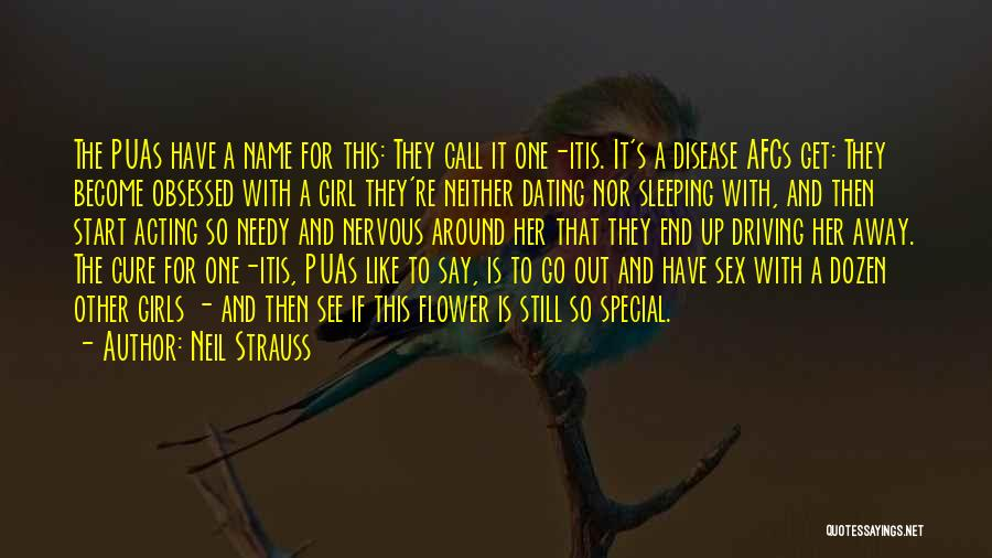 I'm A Needy Girl Quotes By Neil Strauss