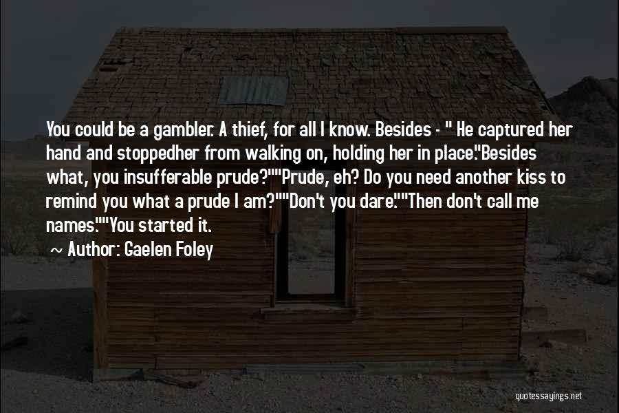 I'm A Prude Quotes By Gaelen Foley