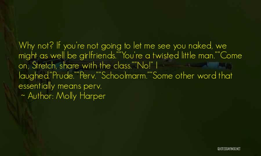 I'm A Prude Quotes By Molly Harper