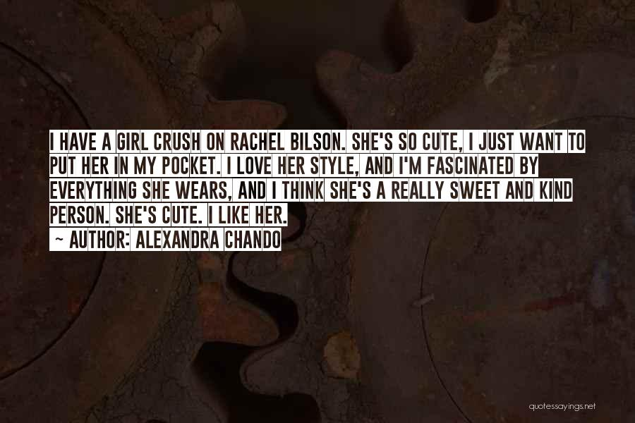 I'm A Sweet Girl Quotes By Alexandra Chando