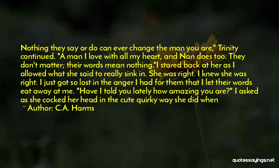 I'm A Sweet Girl Quotes By C.A. Harms