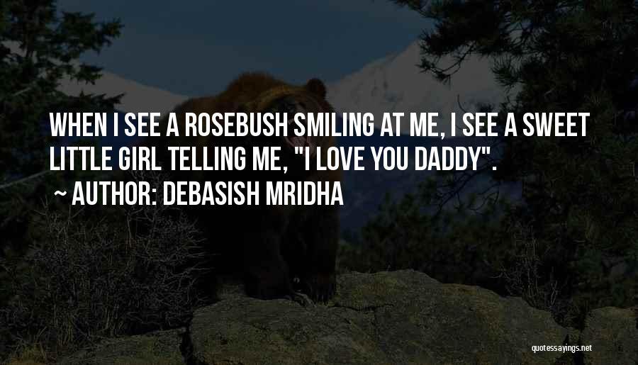 I'm A Sweet Girl Quotes By Debasish Mridha