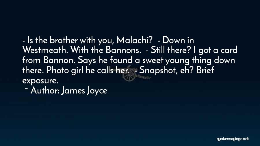 I'm A Sweet Girl Quotes By James Joyce