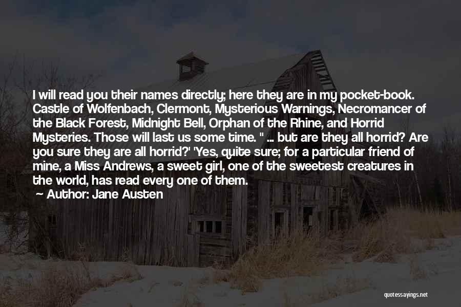 I'm A Sweet Girl Quotes By Jane Austen
