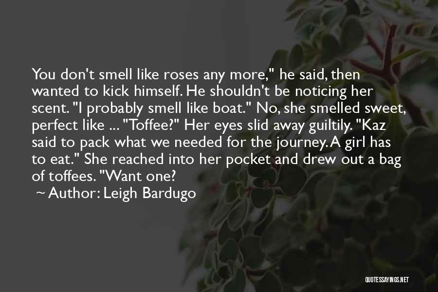 I'm A Sweet Girl Quotes By Leigh Bardugo