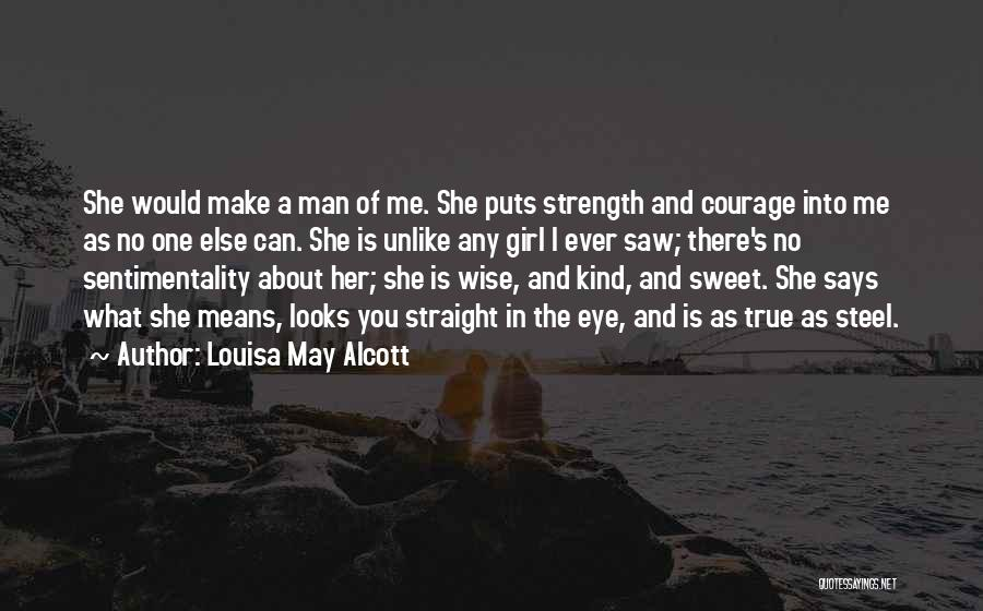 I'm A Sweet Girl Quotes By Louisa May Alcott