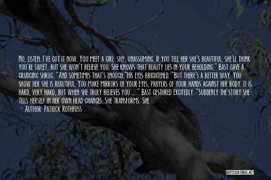 I'm A Sweet Girl Quotes By Patrick Rothfuss
