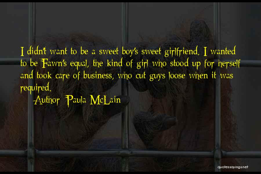 I'm A Sweet Girl Quotes By Paula McLain