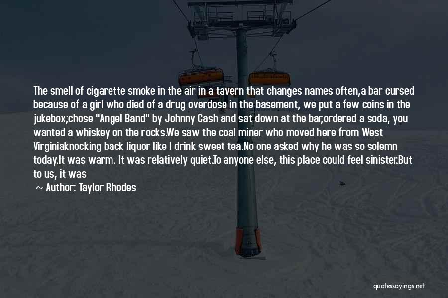 I'm A Sweet Girl Quotes By Taylor Rhodes