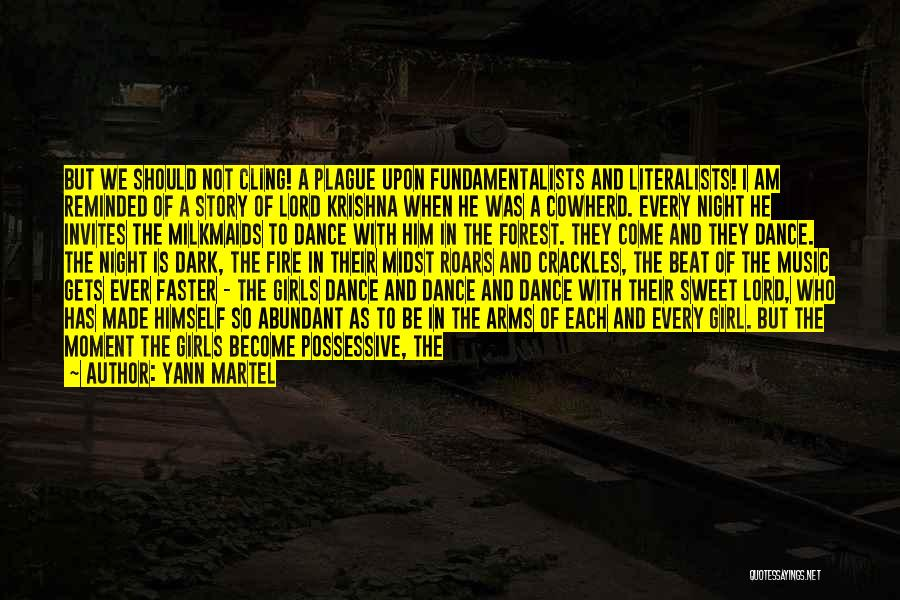 I'm A Sweet Girl Quotes By Yann Martel