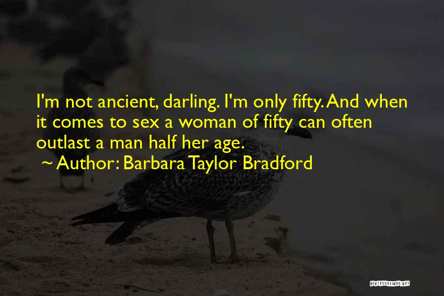 I'm A Woman Quotes By Barbara Taylor Bradford
