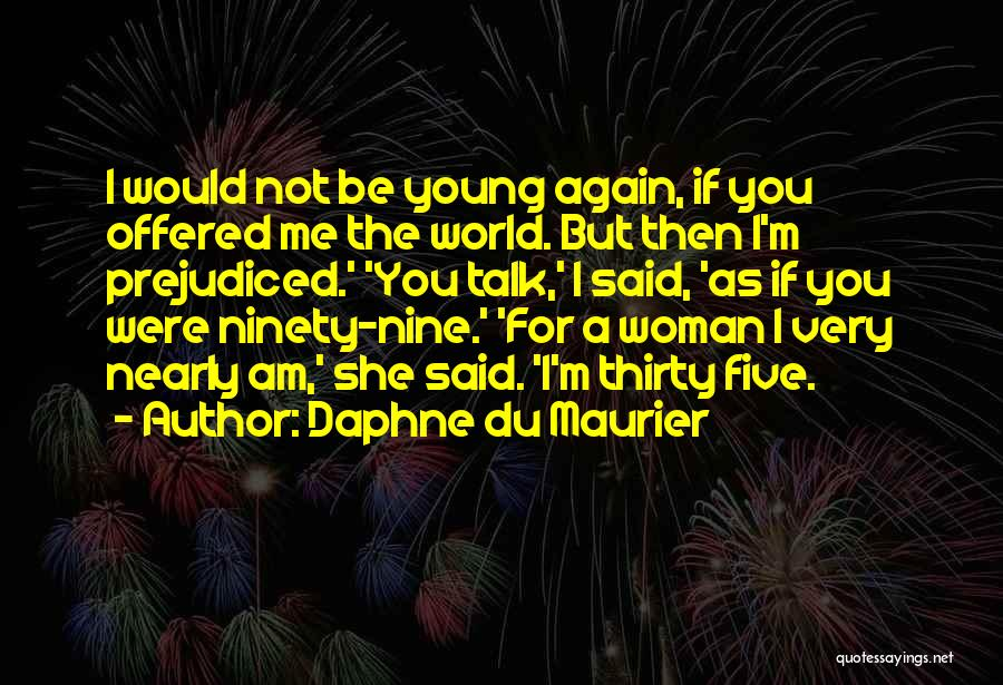 I'm A Woman Quotes By Daphne Du Maurier