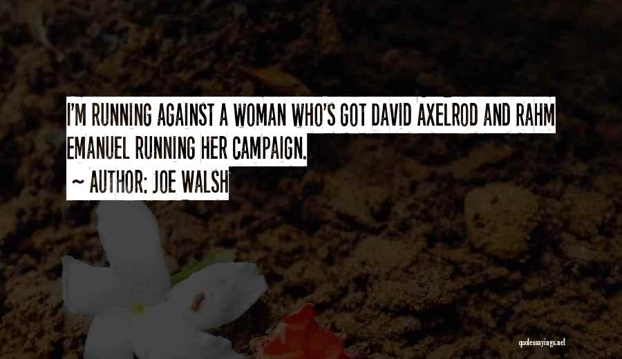 I'm A Woman Quotes By Joe Walsh