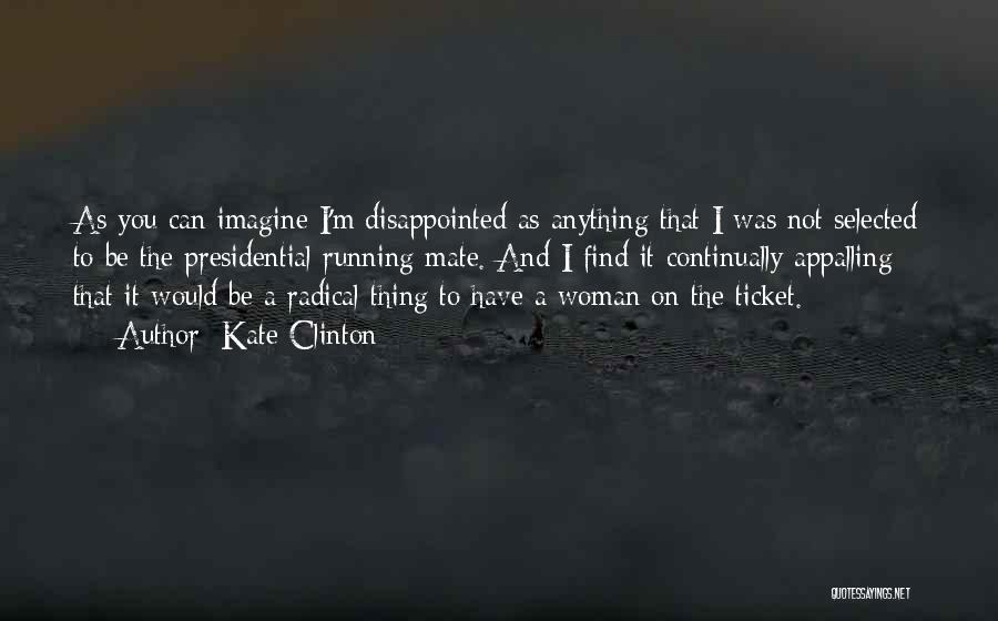 I'm A Woman Quotes By Kate Clinton