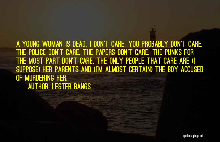 I'm A Woman Quotes By Lester Bangs