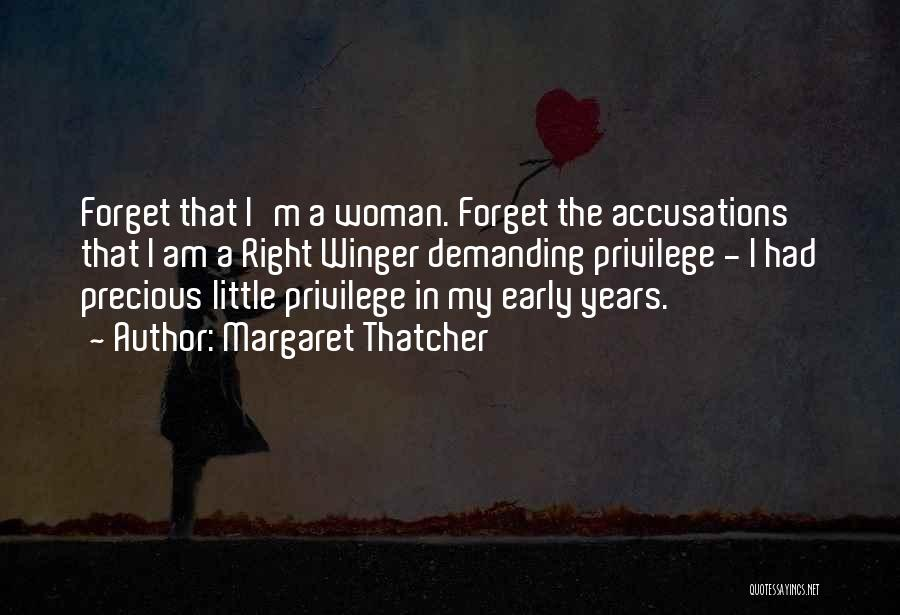 I'm A Woman Quotes By Margaret Thatcher