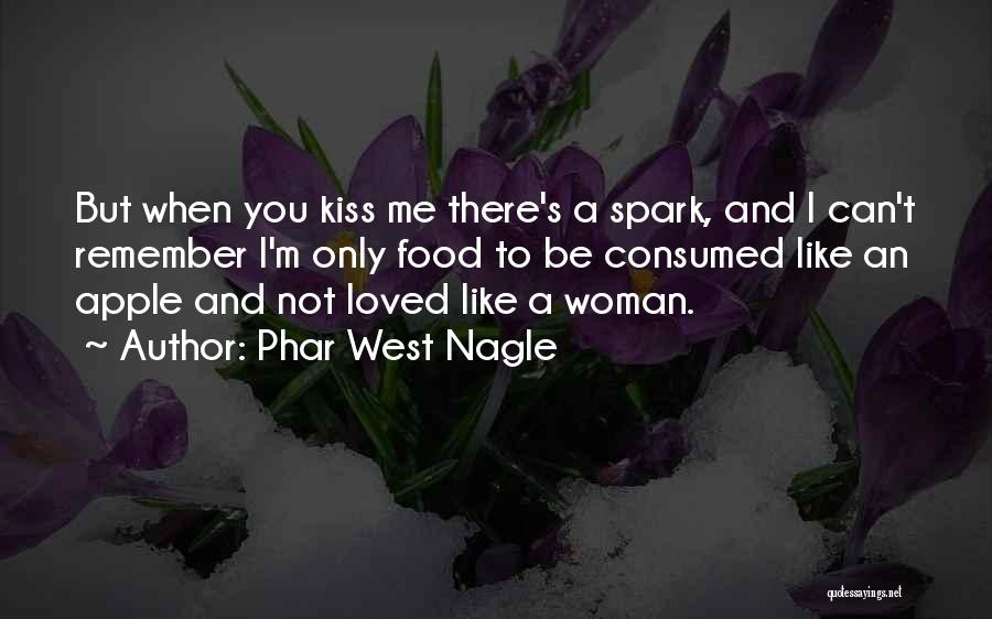 I'm A Woman Quotes By Phar West Nagle