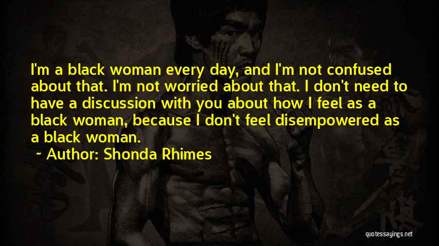 I'm A Woman Quotes By Shonda Rhimes