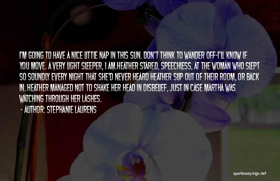 I'm A Woman Quotes By Stephanie Laurens