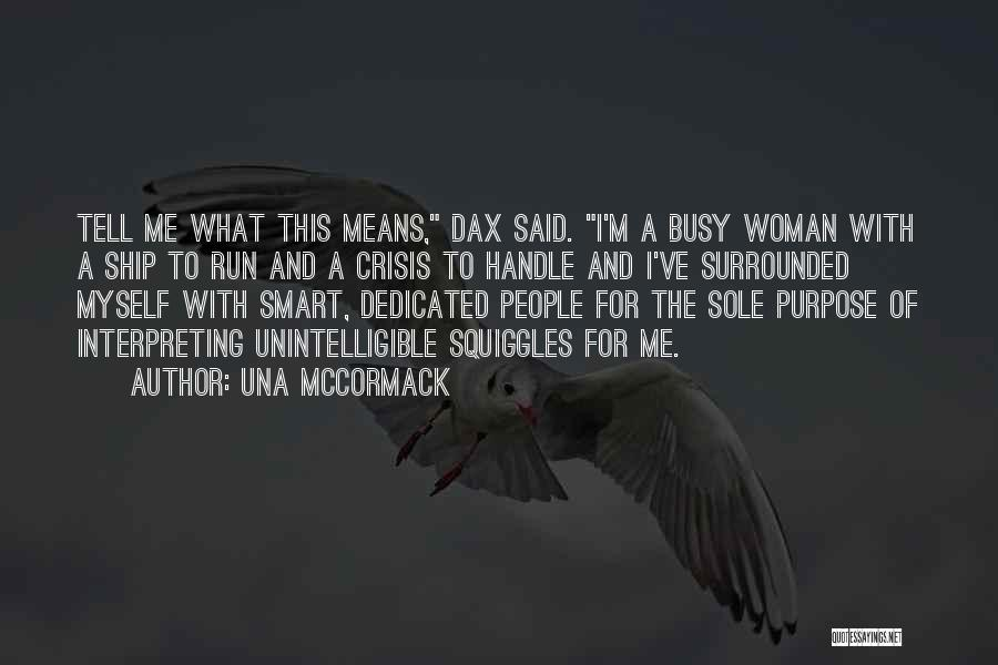 I'm A Woman Quotes By Una McCormack