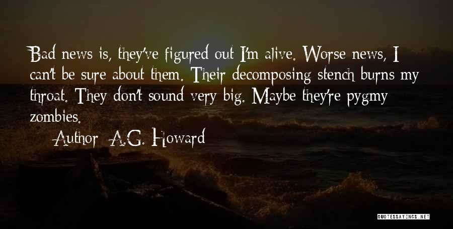 I'm Alive Quotes By A.G. Howard