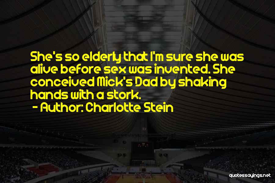 I'm Alive Quotes By Charlotte Stein