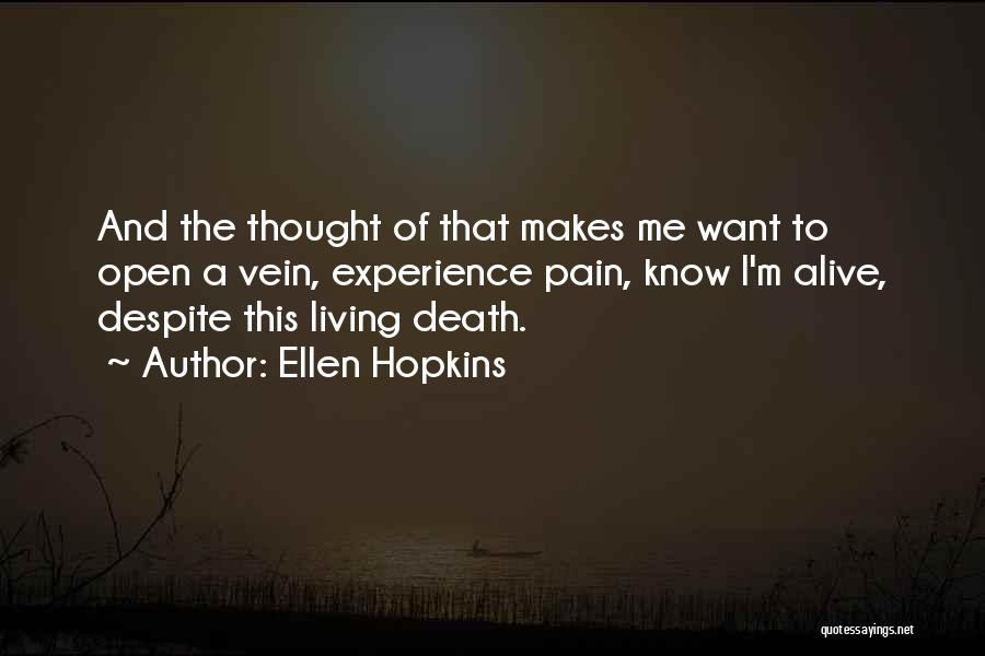 I'm Alive Quotes By Ellen Hopkins