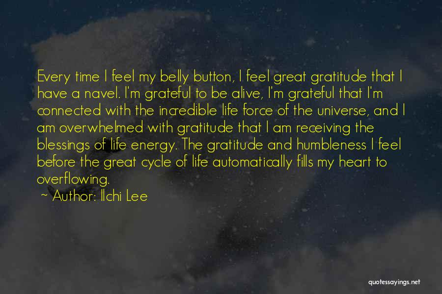 I'm Alive Quotes By Ilchi Lee