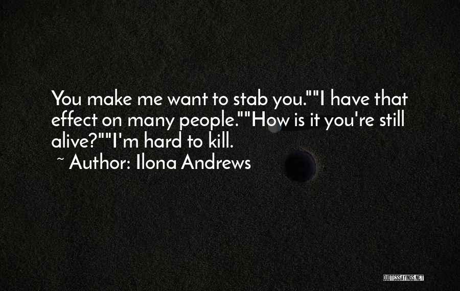 I'm Alive Quotes By Ilona Andrews