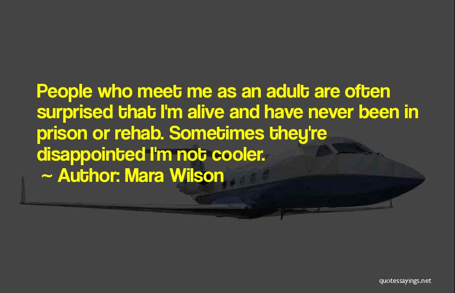 I'm Alive Quotes By Mara Wilson