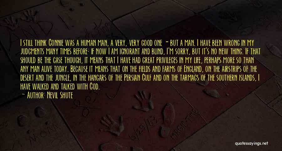 I'm Alive Quotes By Nevil Shute