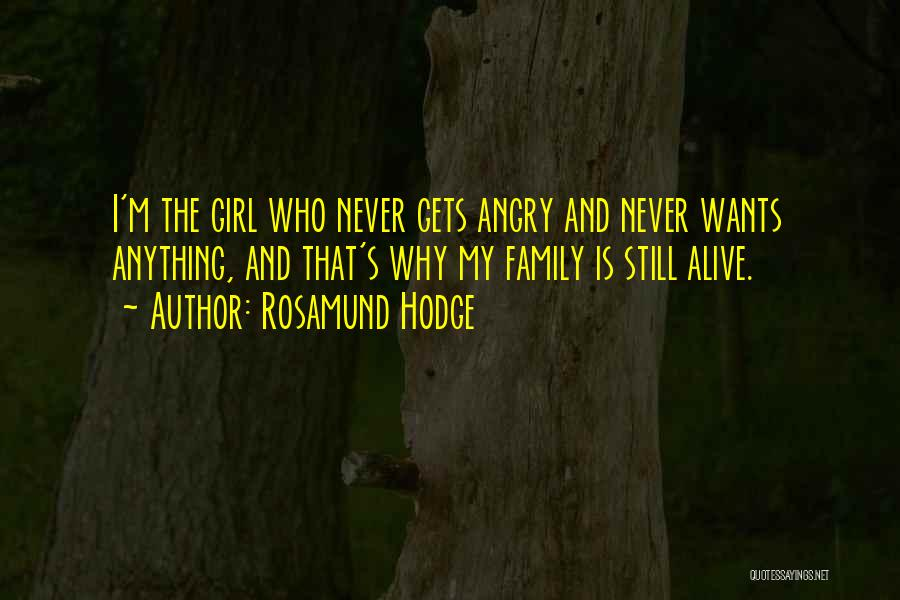 I'm Alive Quotes By Rosamund Hodge