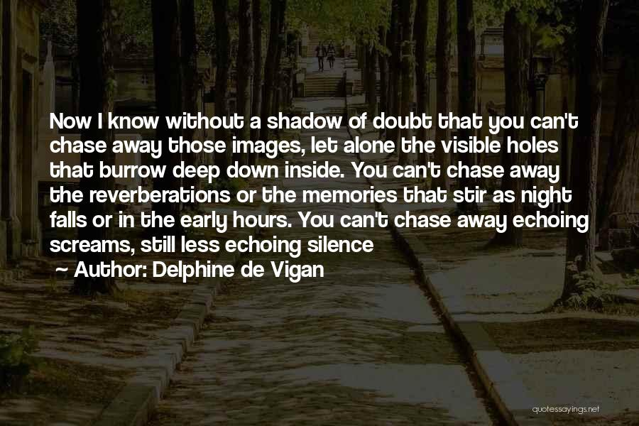 I'm Alone Images With Quotes By Delphine De Vigan