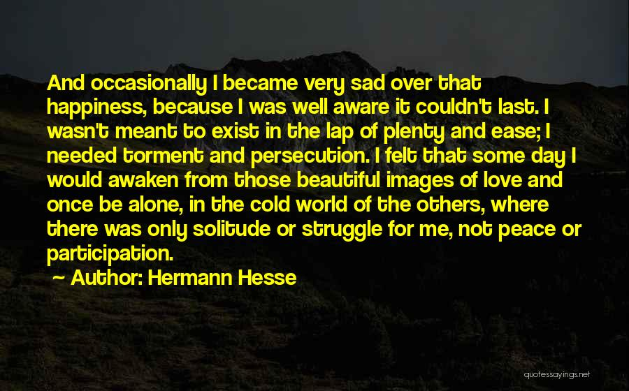 I'm Alone Images With Quotes By Hermann Hesse