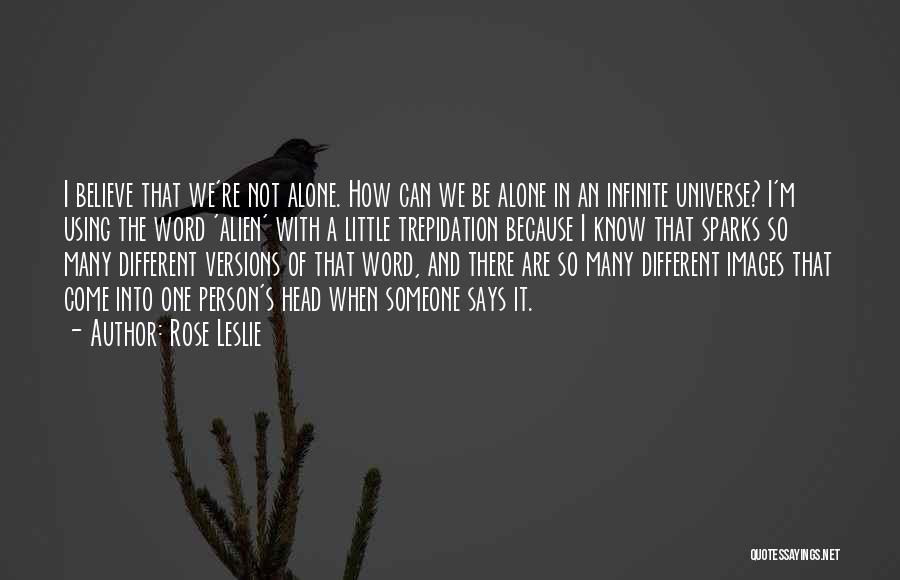 I'm Alone Images With Quotes By Rose Leslie